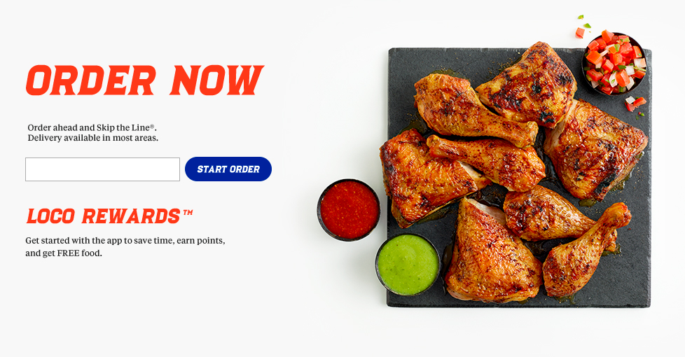 Select locations. Join Loco rewards. Earn. Redeem! Free Original Pollo Bowl when you download our app and join Loco Rewards. Order ahead fresh from the grill. Delivery now available!   One account per person. One time offer available upon initial registration through our app.