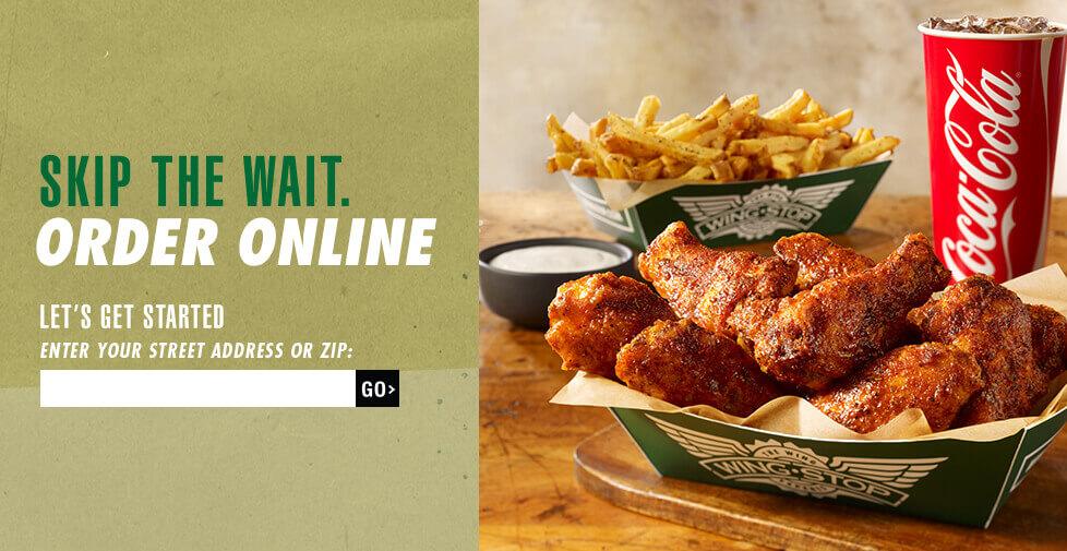 Skip the wait. Order online. Get started: enter your street address or zip.